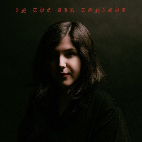 Lucy Dacus - In The Air Tonight
