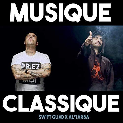 Swift Guad x Al'Tarba - Musique Classique