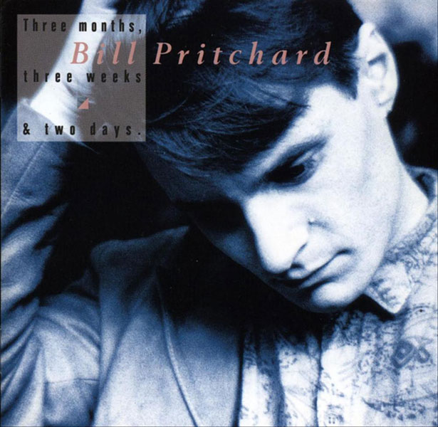 Bill Pritchard - Three Months Three Weeks & Two Day