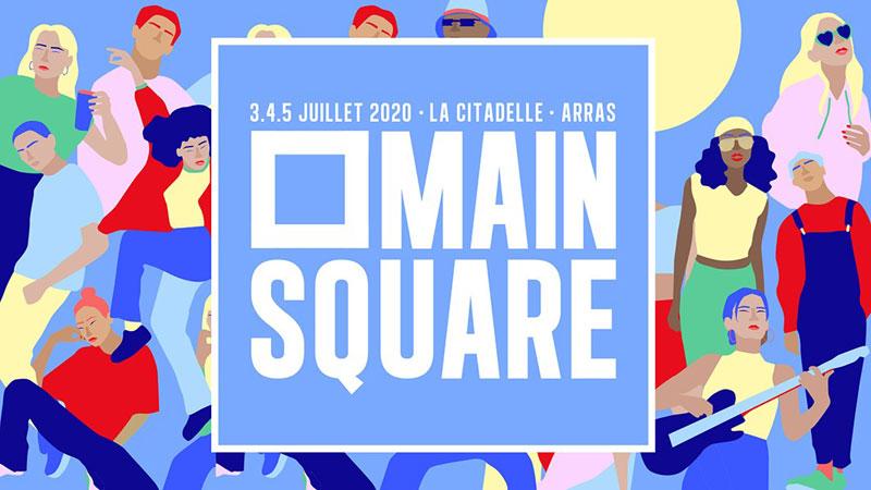Main Square Festival 2020 – du 03 au 05 juillet – Arras