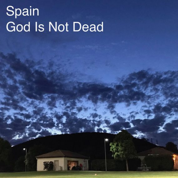 Spain - God Is Not Dead
