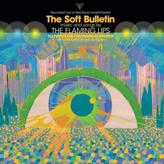 The Flaming Lips / The Soft Bulletin : Live at The Red Rocks