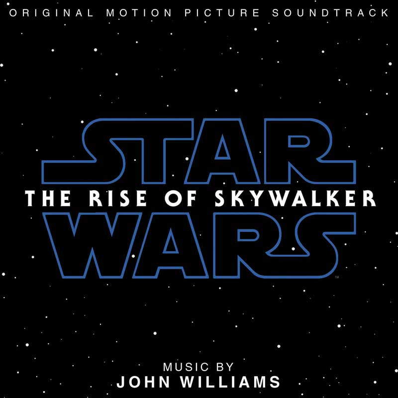 John Williams - Star Wars : The Rise of Skywalker