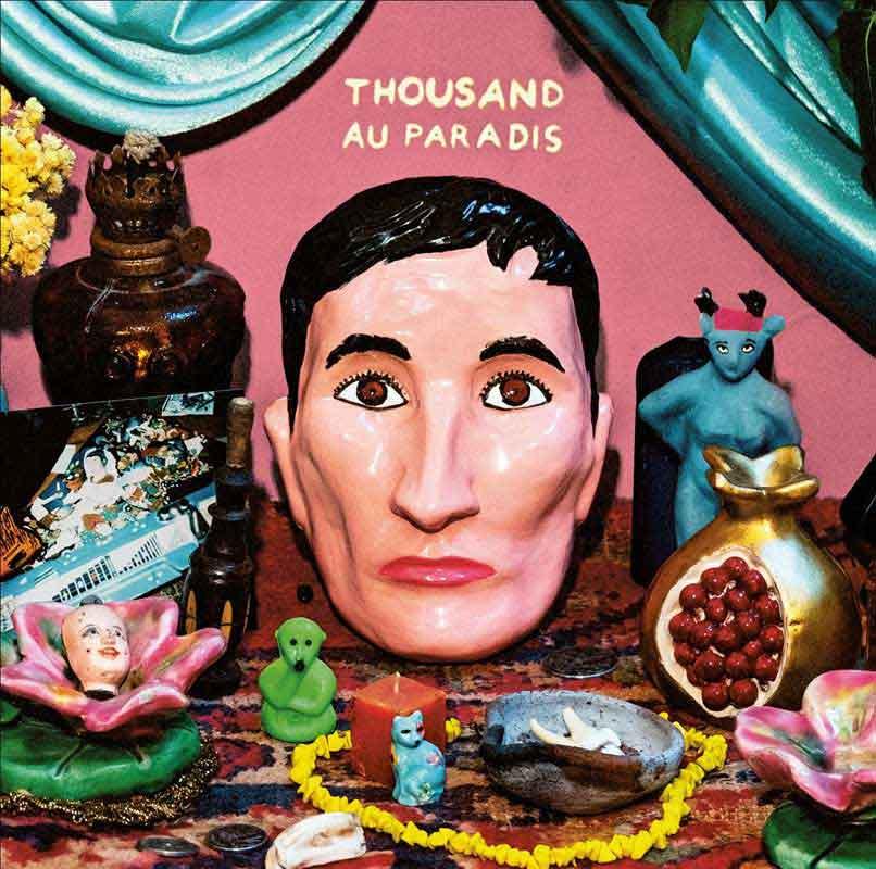 Thousand - Au Paradis