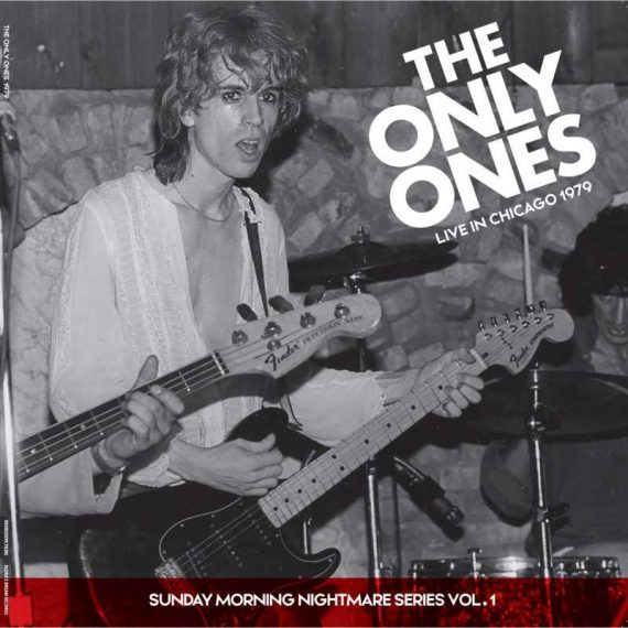 The Only Ones - Live in Chicago 1979