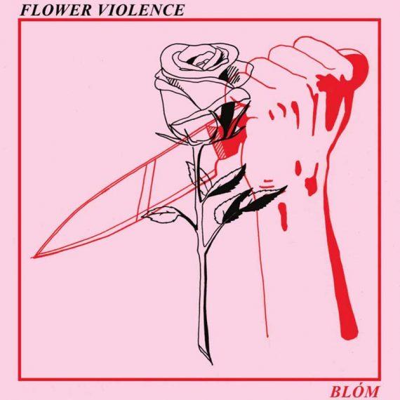 BLÓM - FLower Violence