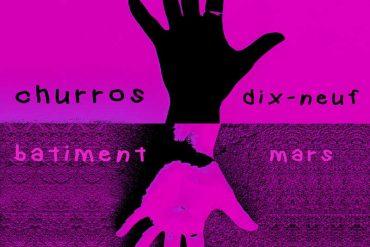 Churros Batiment - dix-neuf mars