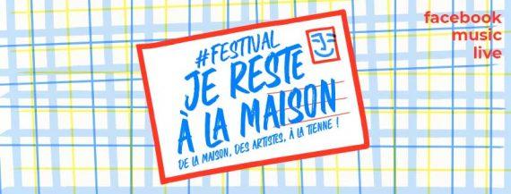 Festival Je Reste à La Maison