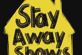Stay Away Shows - La Blogothèque