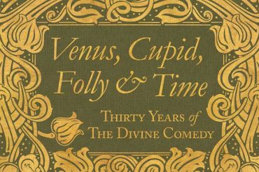 Venus, Cupid, Folly and Time - Thirty Years of The Divine Comedy'