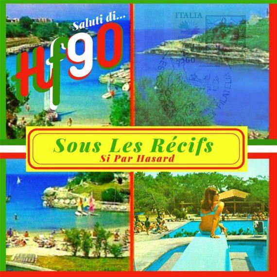 HF90 / Sous les récifs - Si par hasard