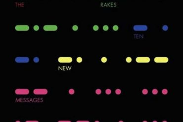 The Rakes - Ten New Messages