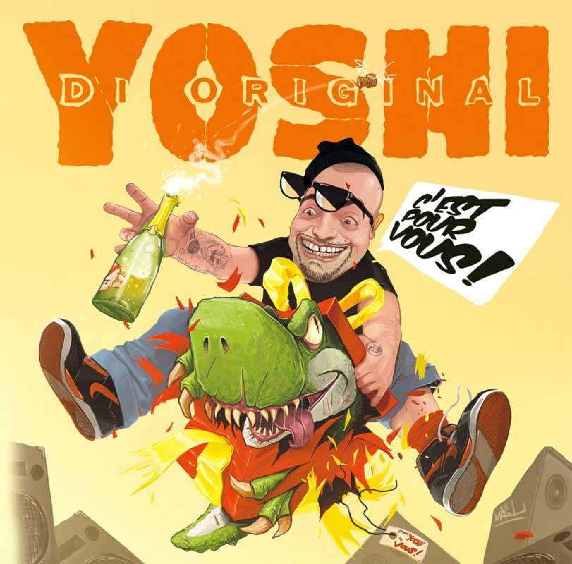 Yoshi Di Original - C'est Pour Vous!