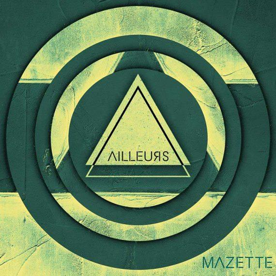 Mazette - Ailleurs