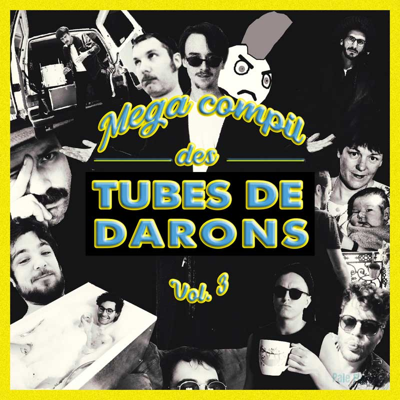 La Méga-Compile des Tubes de Darons, vol. 3