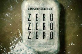 Mogwai - ZeroZeroZero