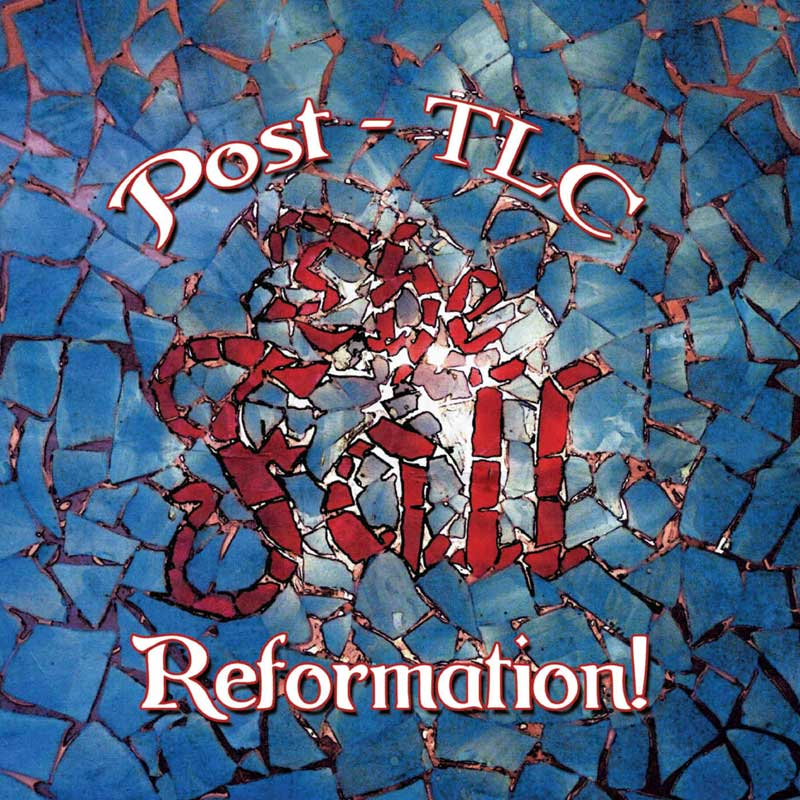 The Fall - Post TLC Reformation