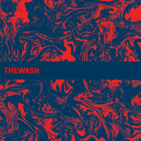 The Wash – Just Enough Pleasure to Remember