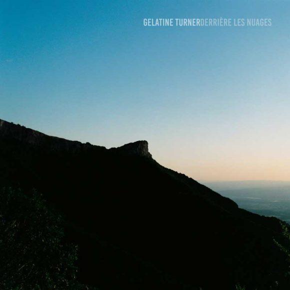 Gelatine Turner - Derrière les nuages