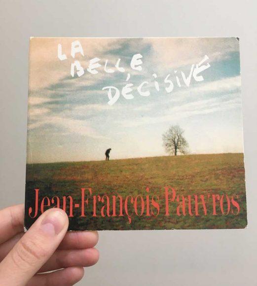 jean-francois-pauvros-la-belle-decisive