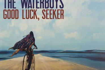 The Waterboys - Good Luck, Seeker