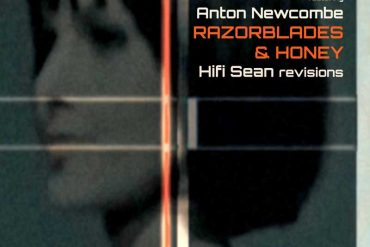 Razorblades & Honey ft Anton Newcombe (Hifi Sean Revisions)