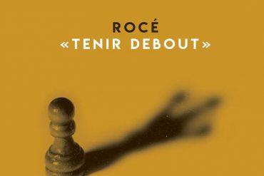 Rocé - Tenir Debout