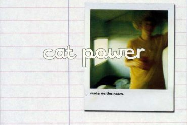 Cat Power - Nude As The News