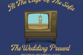 The Wedding Present virtual festival 2020