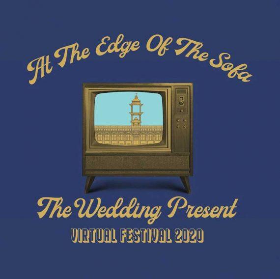 The Wedding Present virtual festival 2020