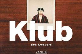 Klub des Loosers - Vanité