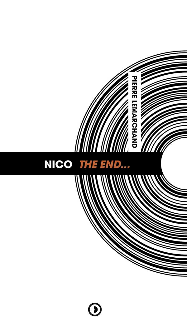 Pierre Lemarchand / Nico The End...