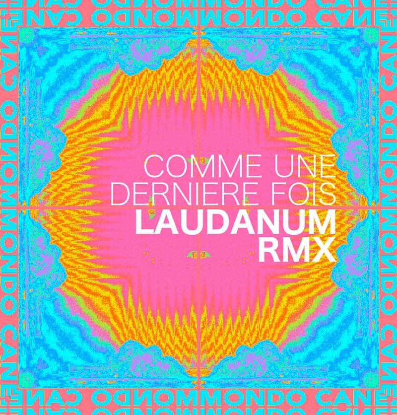 Mondo Cane - Comme une dernière fois (laudanum remixe)