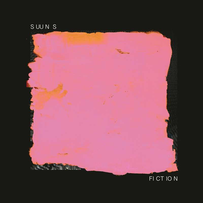 SUUNS - Fiction