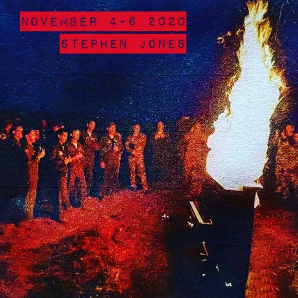 Stephen Jones - November 4-6 2020
