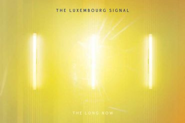 The Luxembourg Signal - The Long Now