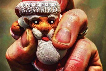 Babybird - Corona Christmas