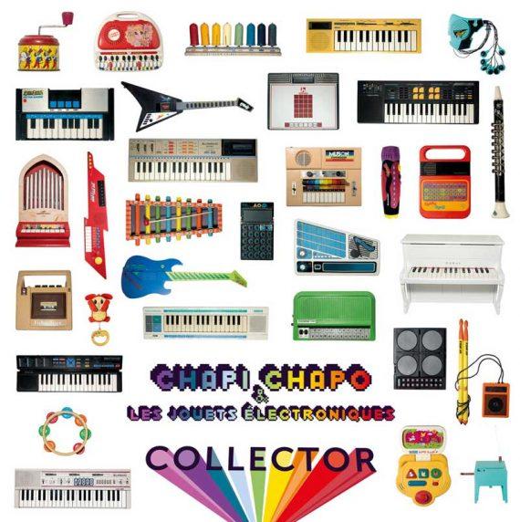 Chapi Chapo & Les Jouets Electroniques - Collector