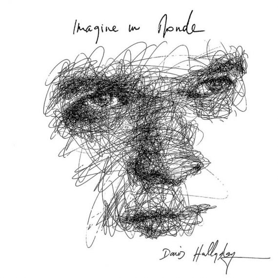 David Hallyday - Imagine Un Monde
