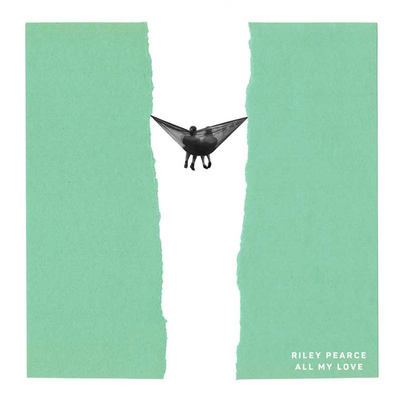 Riley Pearce - All My Love