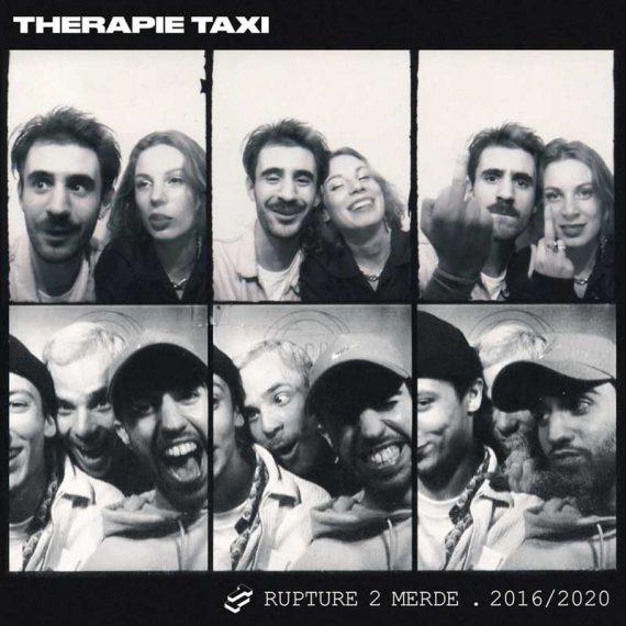 Thérapie Taxi - Rupture 2 Merde