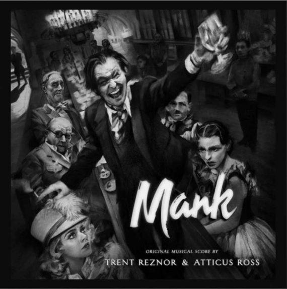 Trent Reznor & Atticus Ross - Mank