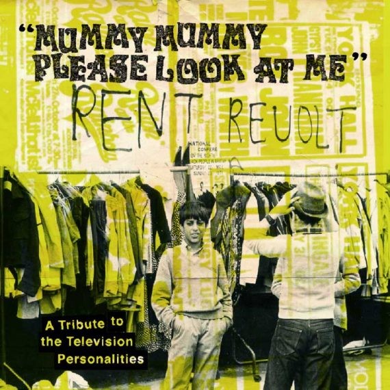Mummy, Mummy Please Look At Me: A Tribute to the Television Personalities