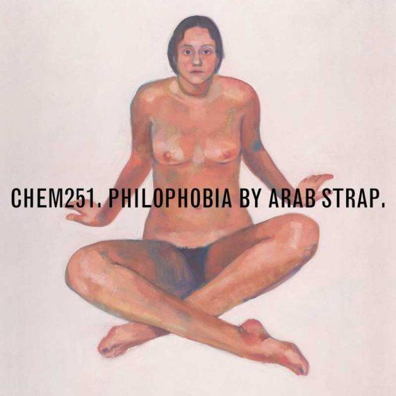 Arab Strap - Philophobia