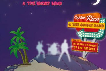 Captain rico and the ghost band - The forgotten memory of the beaches