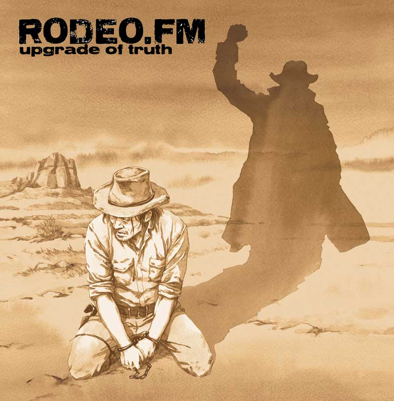 Rodeo FM - Upgrade The Truth
