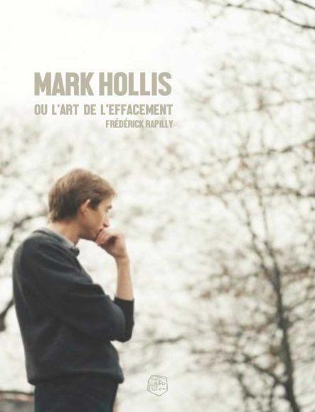 Frédérick Rapilly - Mark Hollis - Ou l'Art de l'Effacement