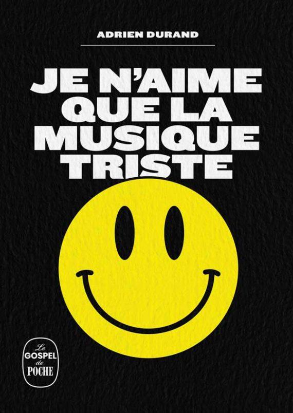 Adrien Durand - Je n'aime que la musique triste