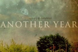 epic45 & Babybird - Another Year