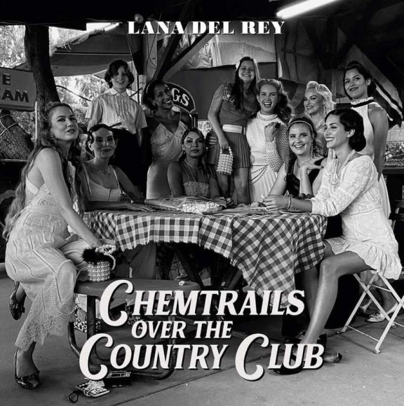ana Del Rey - Chemtrails Over The Country Club